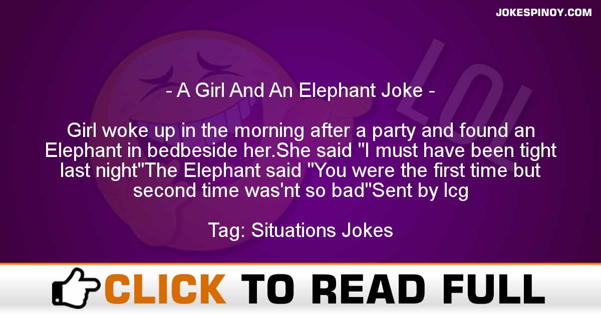 A Girl And An Elephant Joke