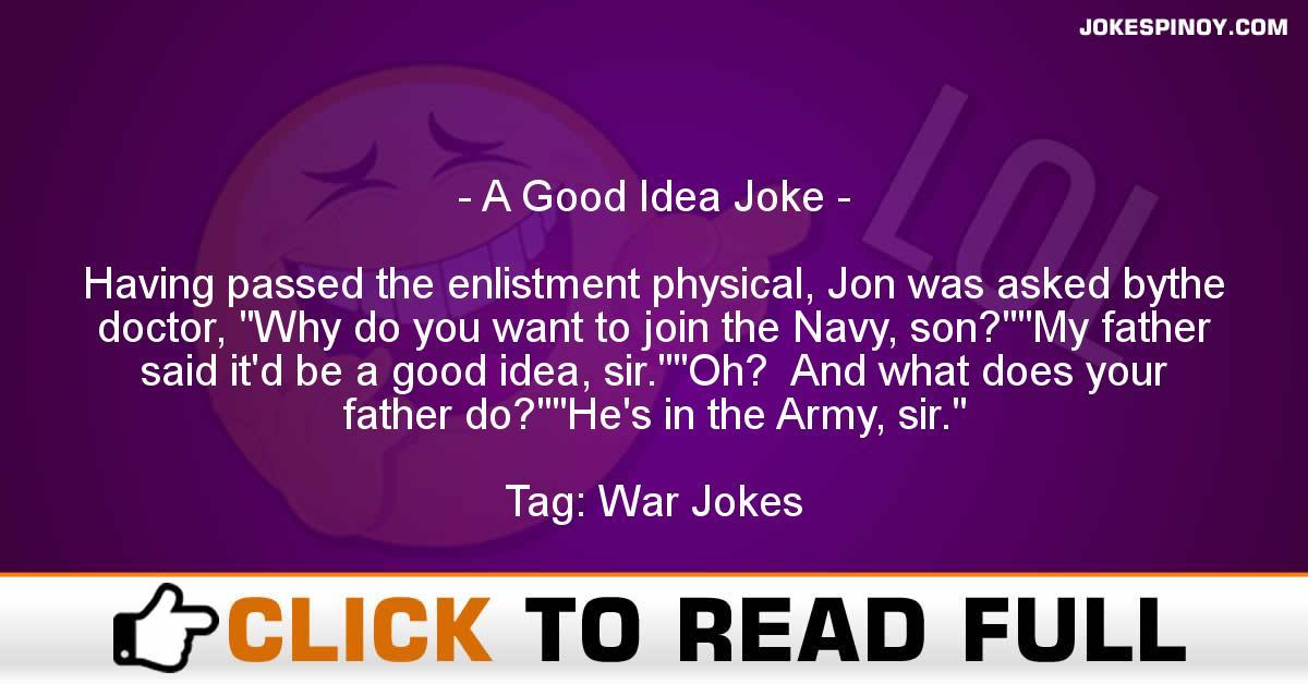 A Good Idea Joke