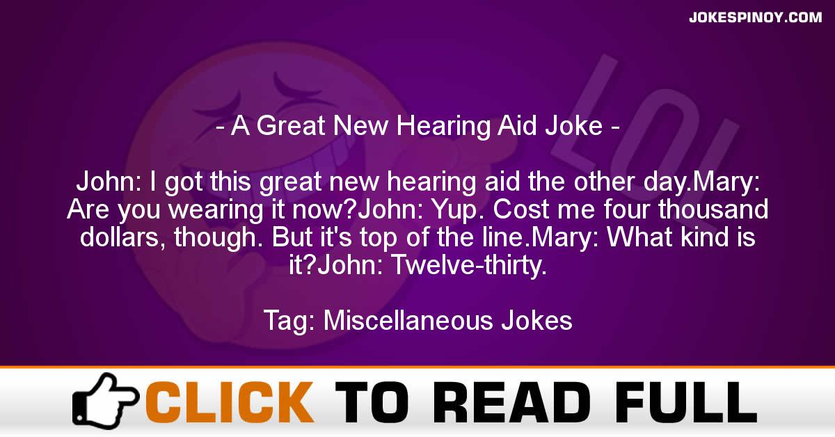A Great New Hearing Aid Joke