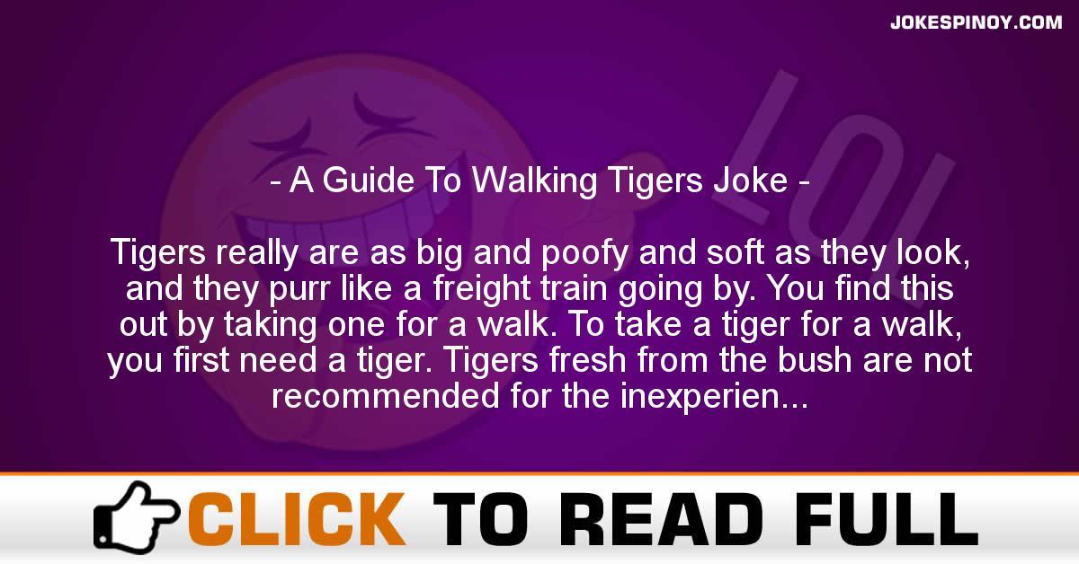 A Guide To Walking Tigers Joke