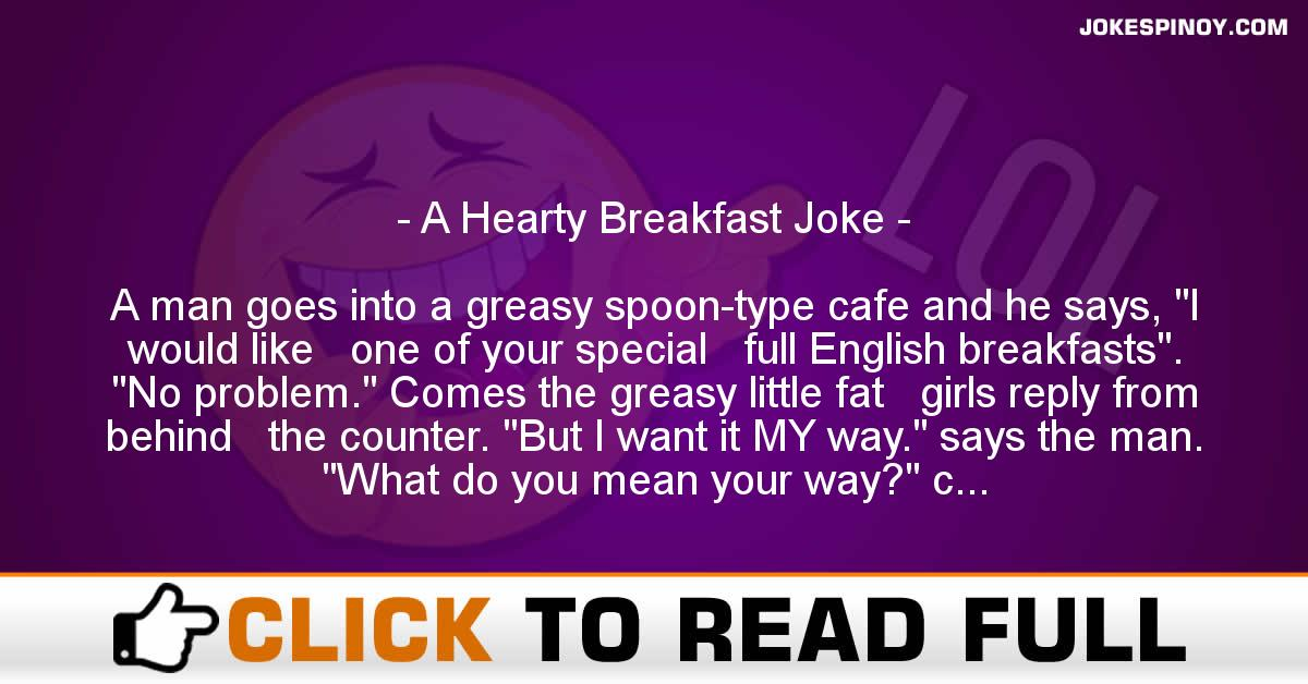 A Hearty Breakfast Joke