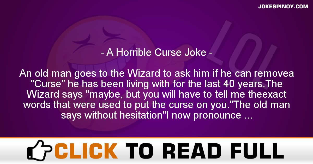A Horrible Curse Joke