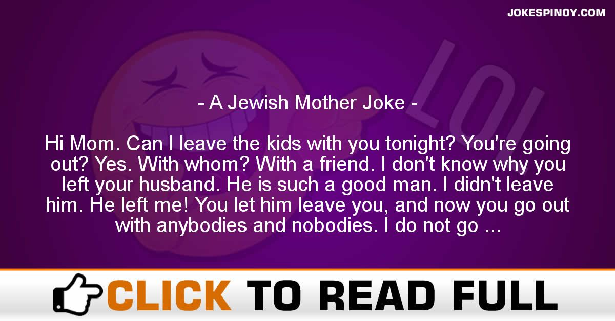 A Jewish Mother Joke