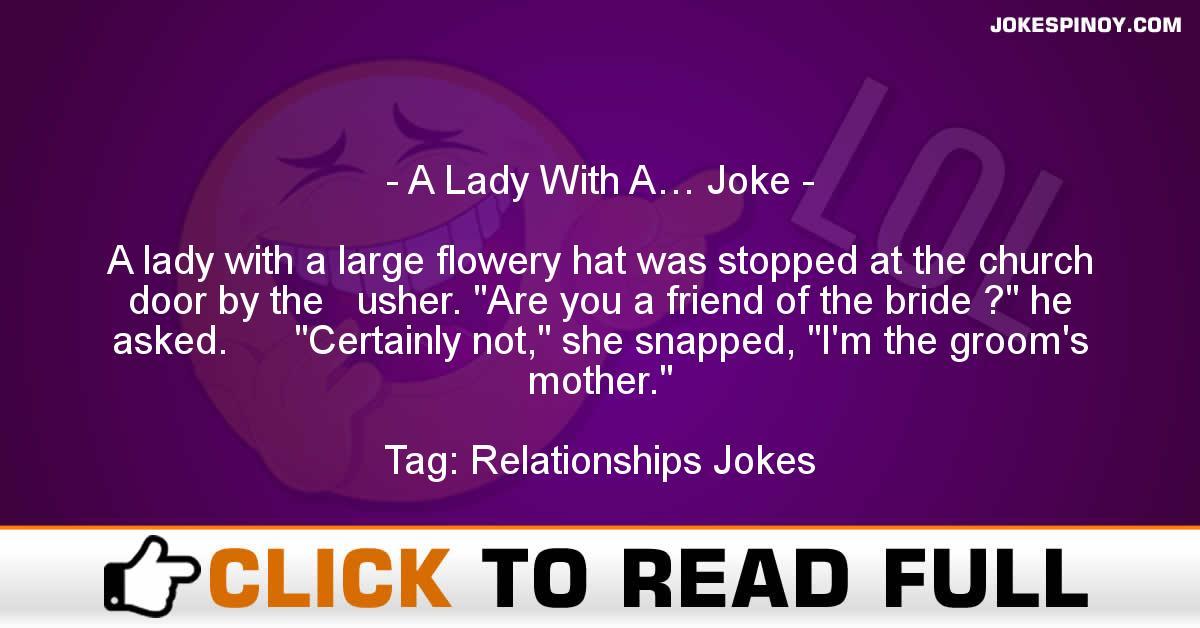 A Lady With A… Joke