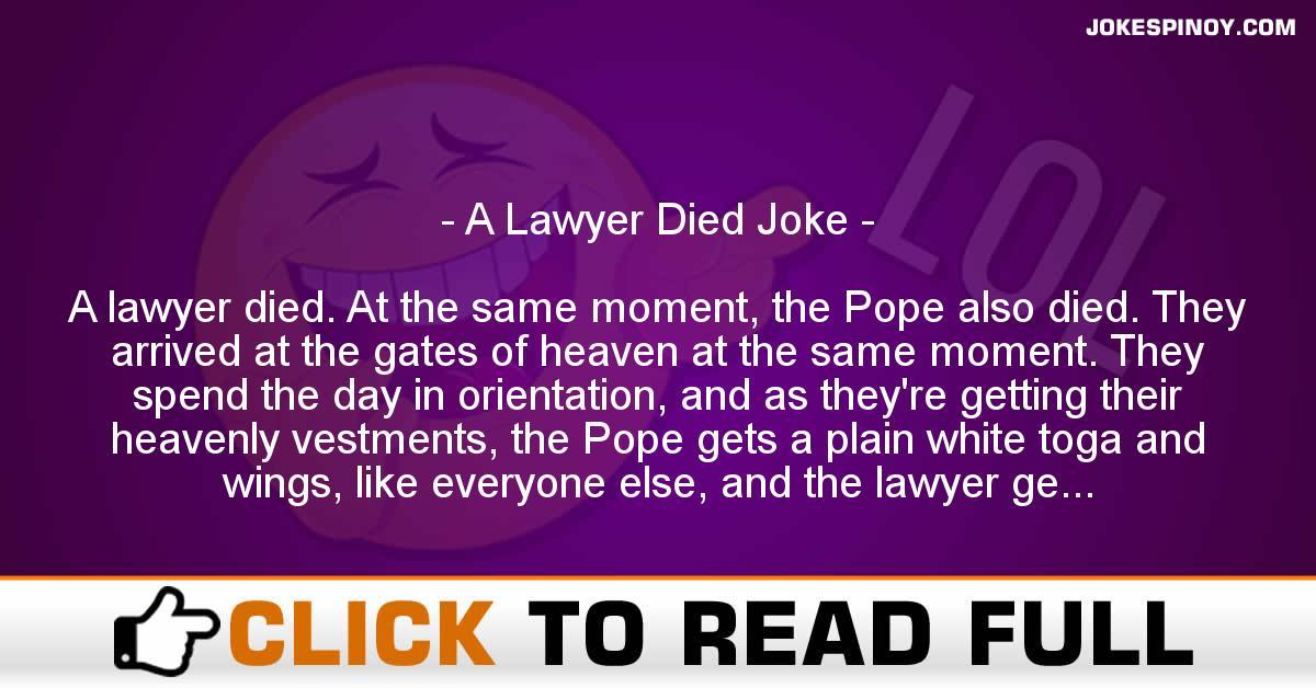 A Lawyer Died Joke