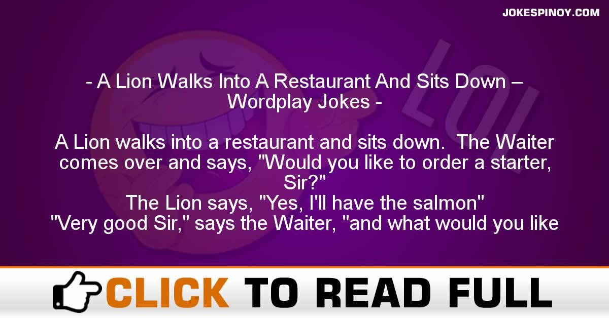 A Lion Walks Into A Restaurant And Sits Down – Wordplay Jokes