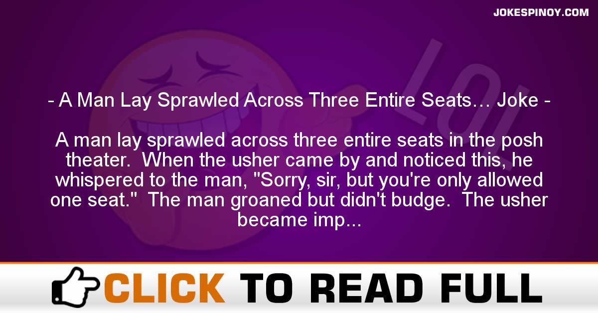 A Man Lay Sprawled Across Three Entire Seats… Joke