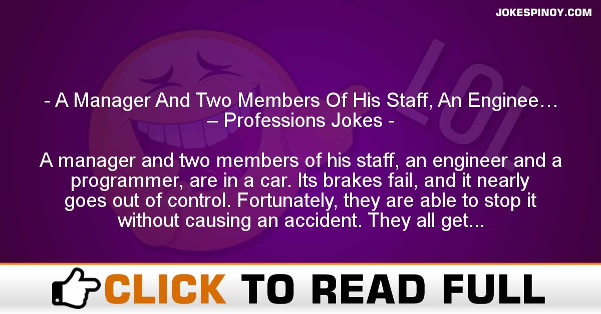 A Manager And Two Members Of His Staff, An Enginee… – Professions Jokes