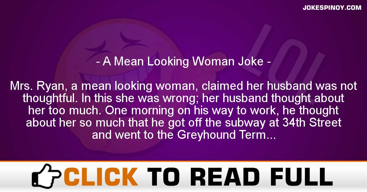 A Mean Looking Woman Joke