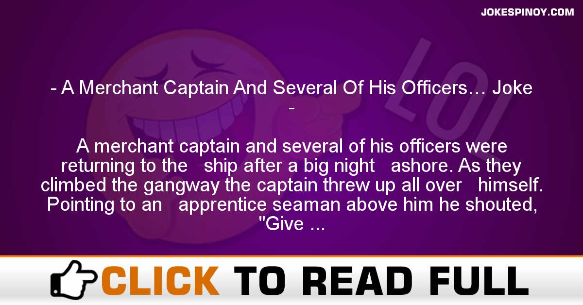 A Merchant Captain And Several Of His Officers… Joke