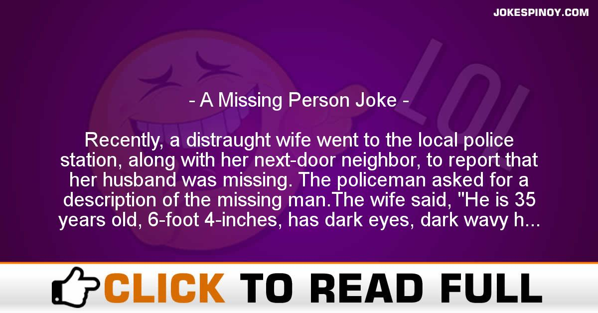 A Missing Person Joke