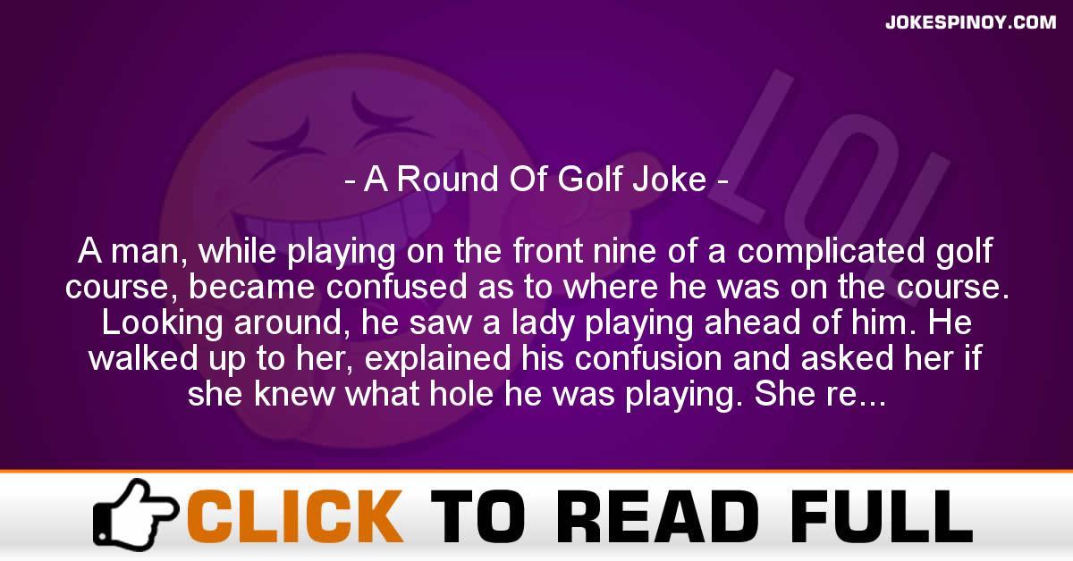 A Round Of Golf Joke
