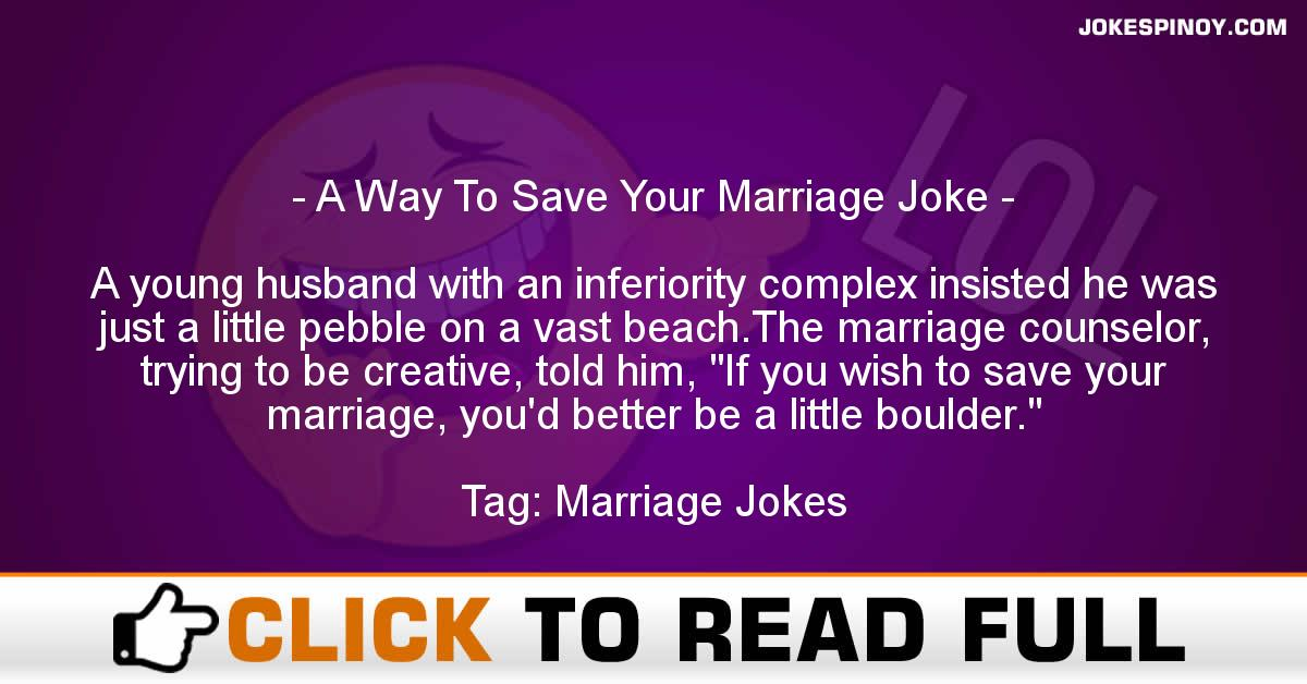 A Way To Save Your Marriage Joke