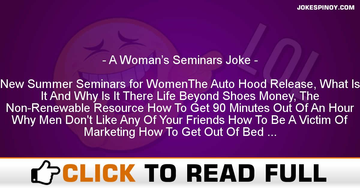 A Woman's Seminars Joke