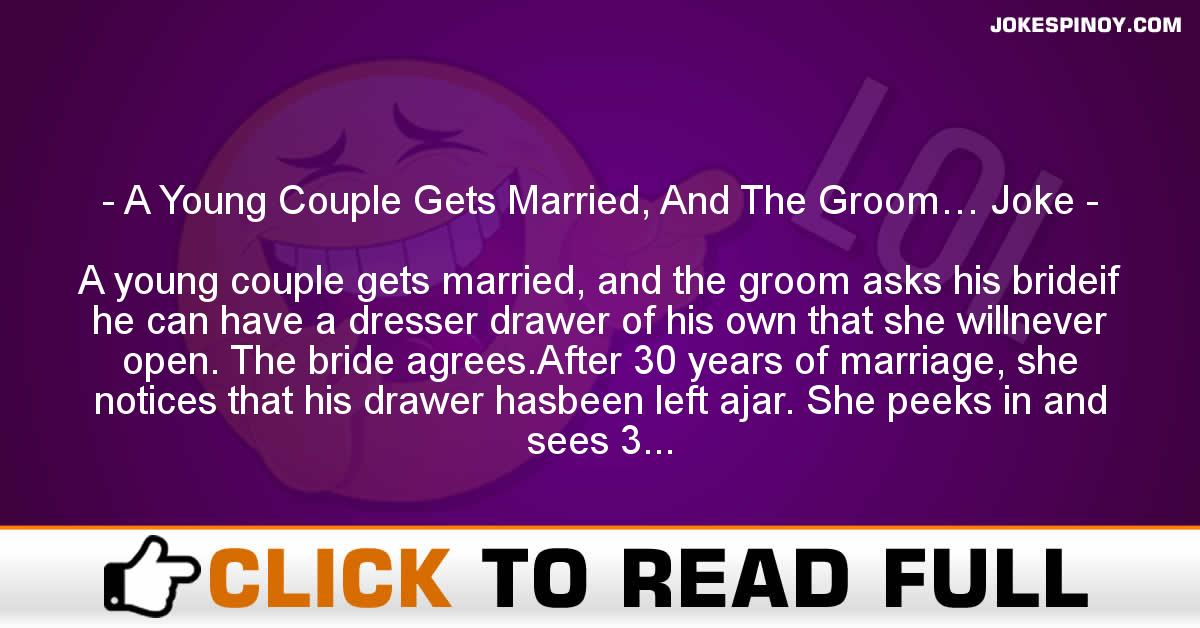 A Young Couple Gets Married, And The Groom… Joke
