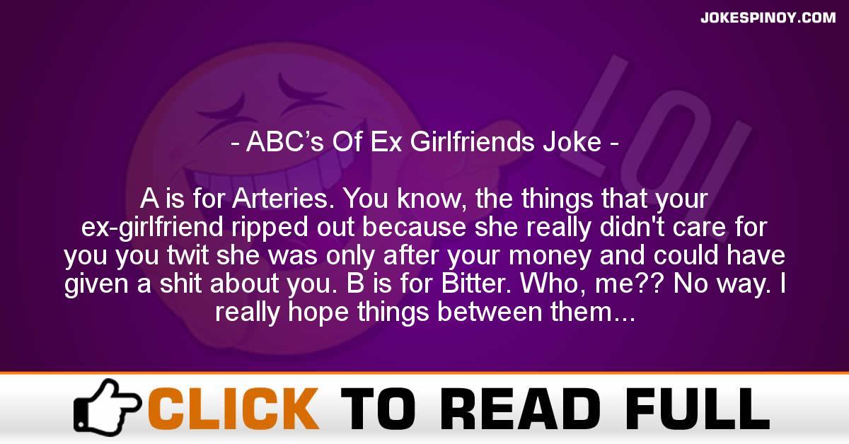 ABC's Of Ex Girlfriends Joke