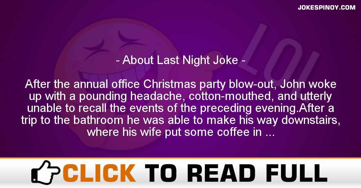 About Last Night Joke