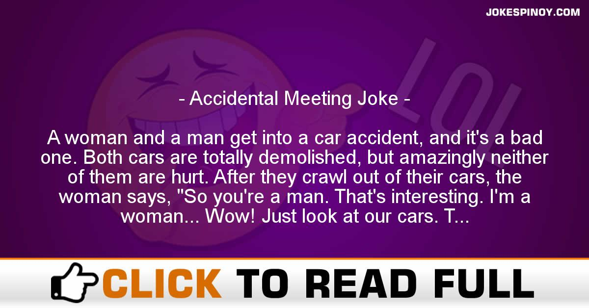Accidental Meeting Joke