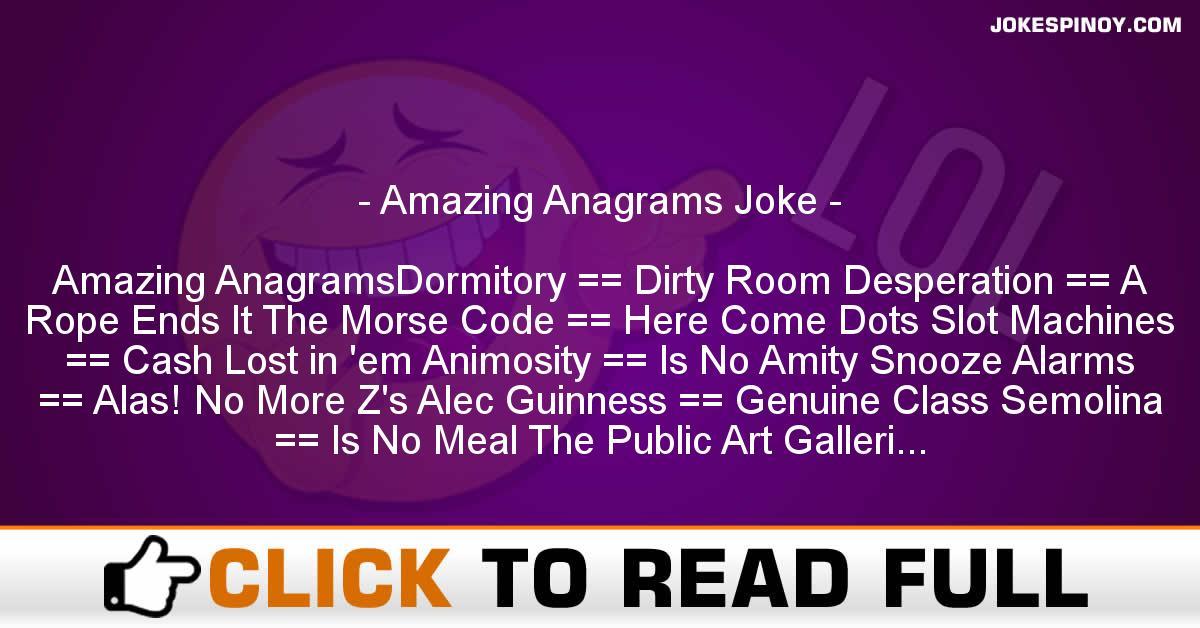 Amazing Anagrams Joke