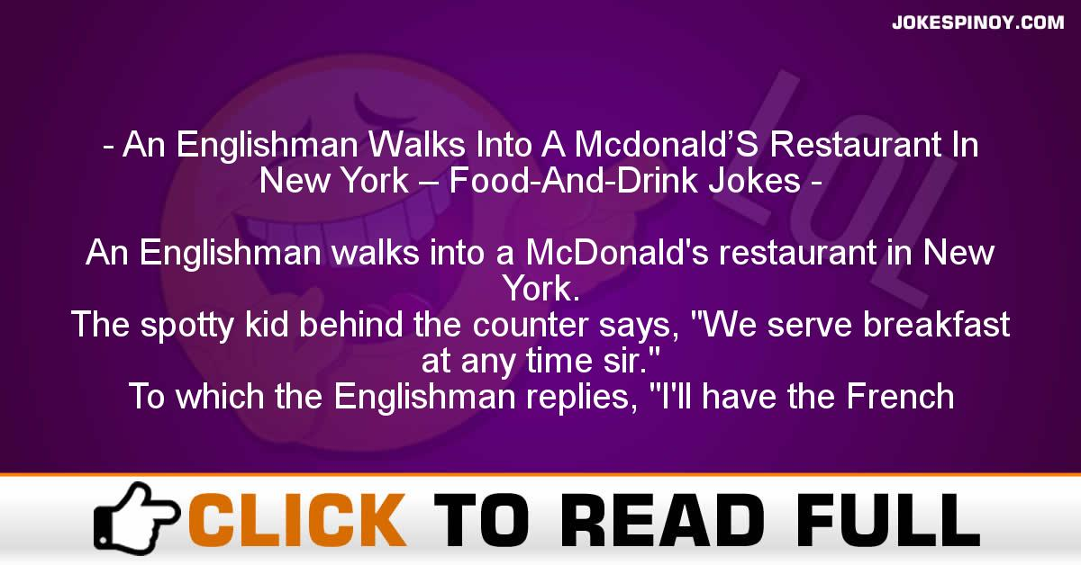 An Englishman Walks Into A Mcdonald'S Restaurant In New York – Food-And-Drink Jokes