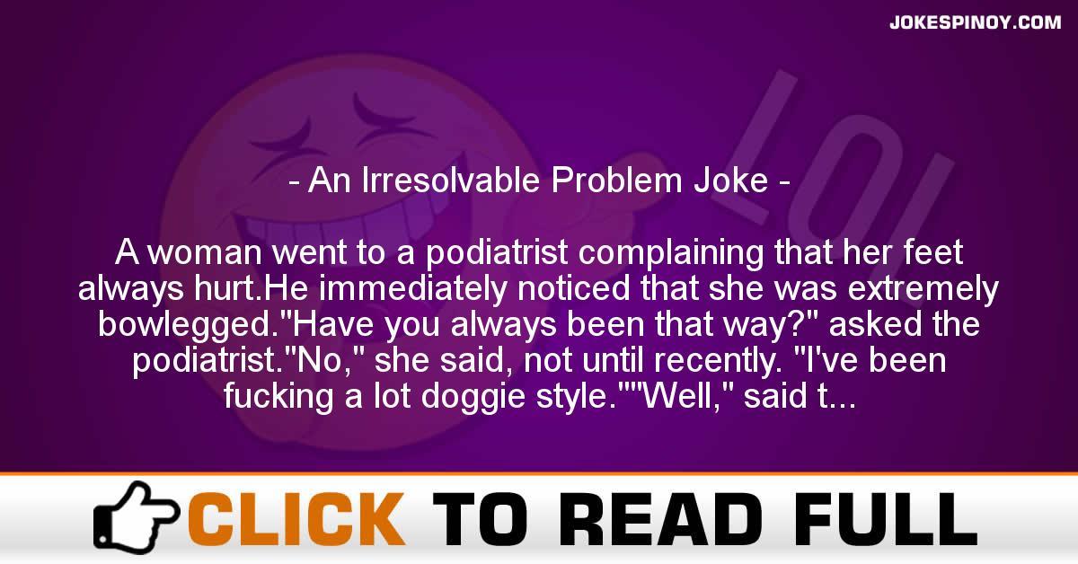An Irresolvable Problem Joke