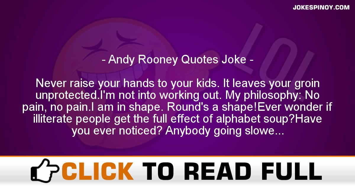 Andy Rooney Quotes Joke