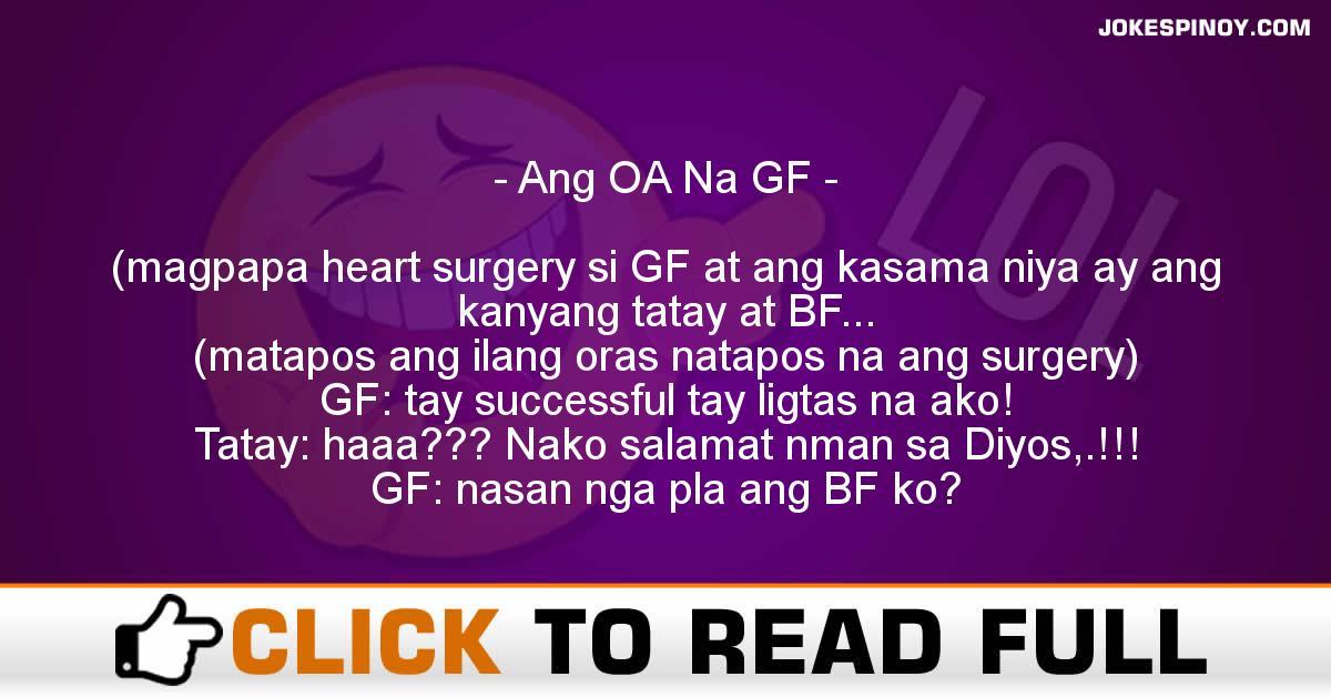Ang OA Na GF