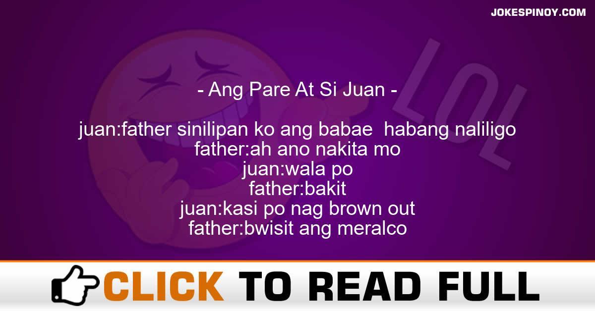 Ang Pare At Si Juan