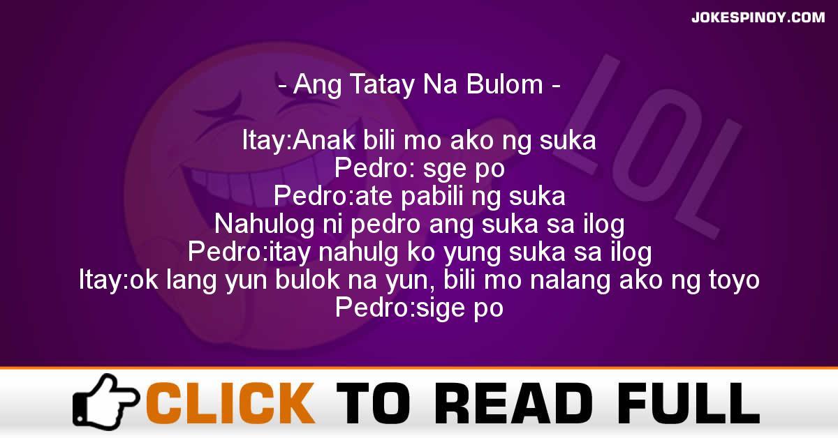Ang Tatay Na Bulom