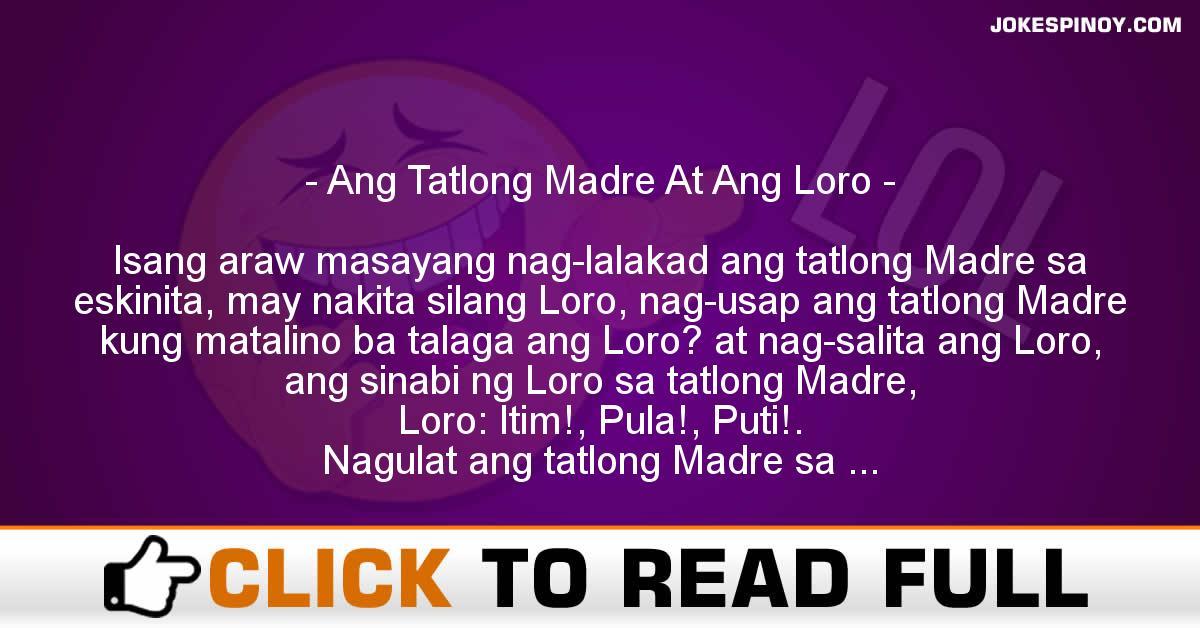 Ang Tatlong Madre At Ang Loro