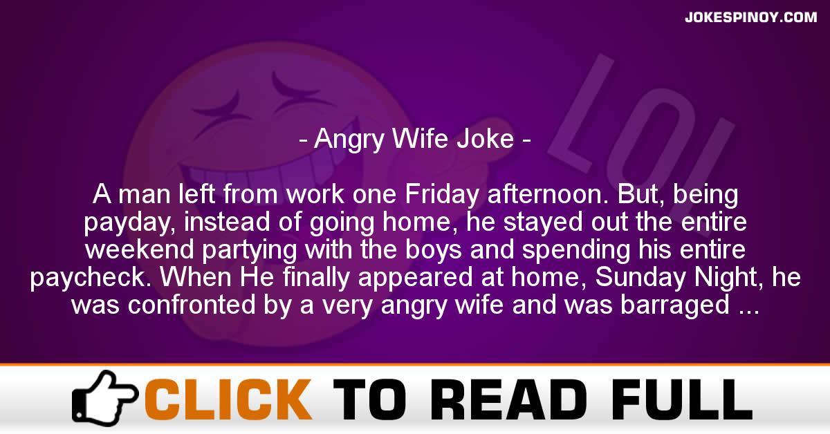 Angry Wife Joke