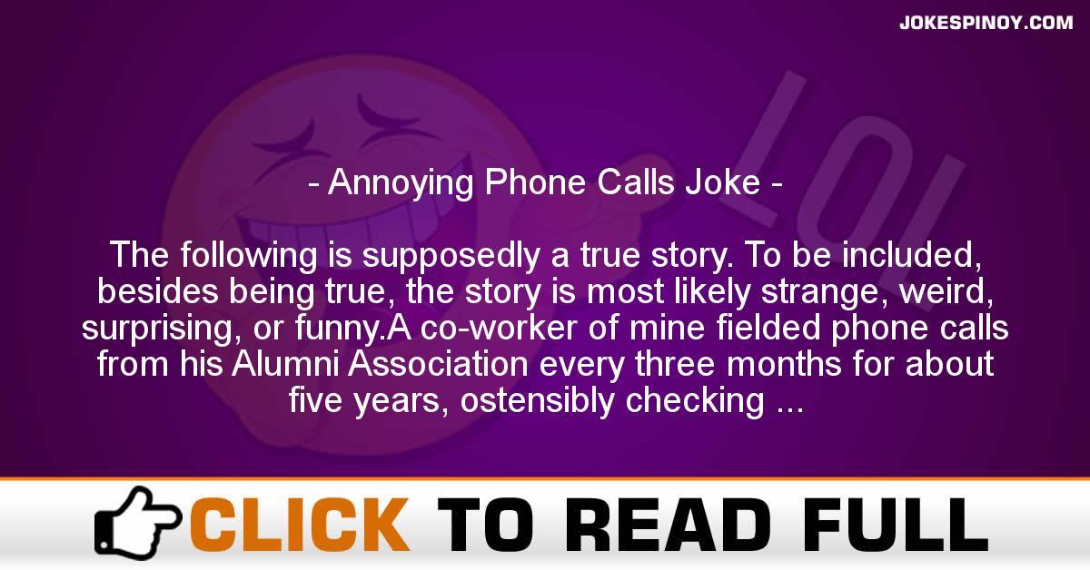 Annoying Phone Calls Joke