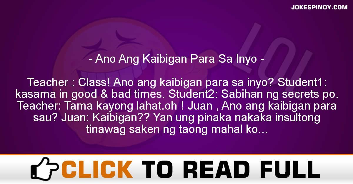 Ano Ang Kaibigan Para Sa Inyo