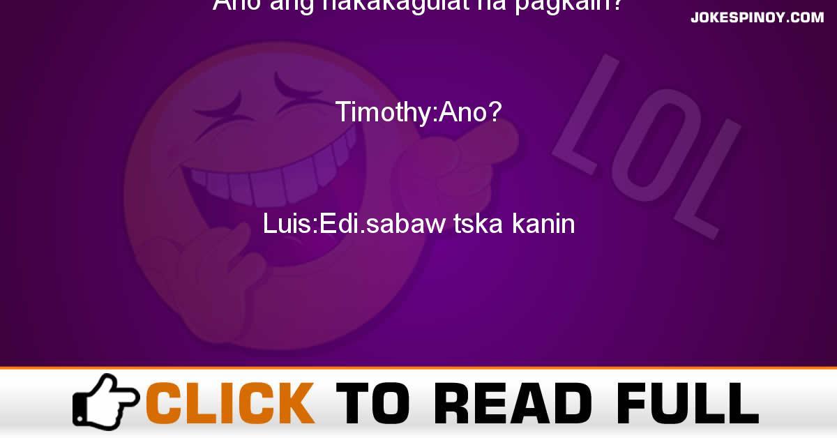 Ano Ang Nakakagulat Na Pagkain