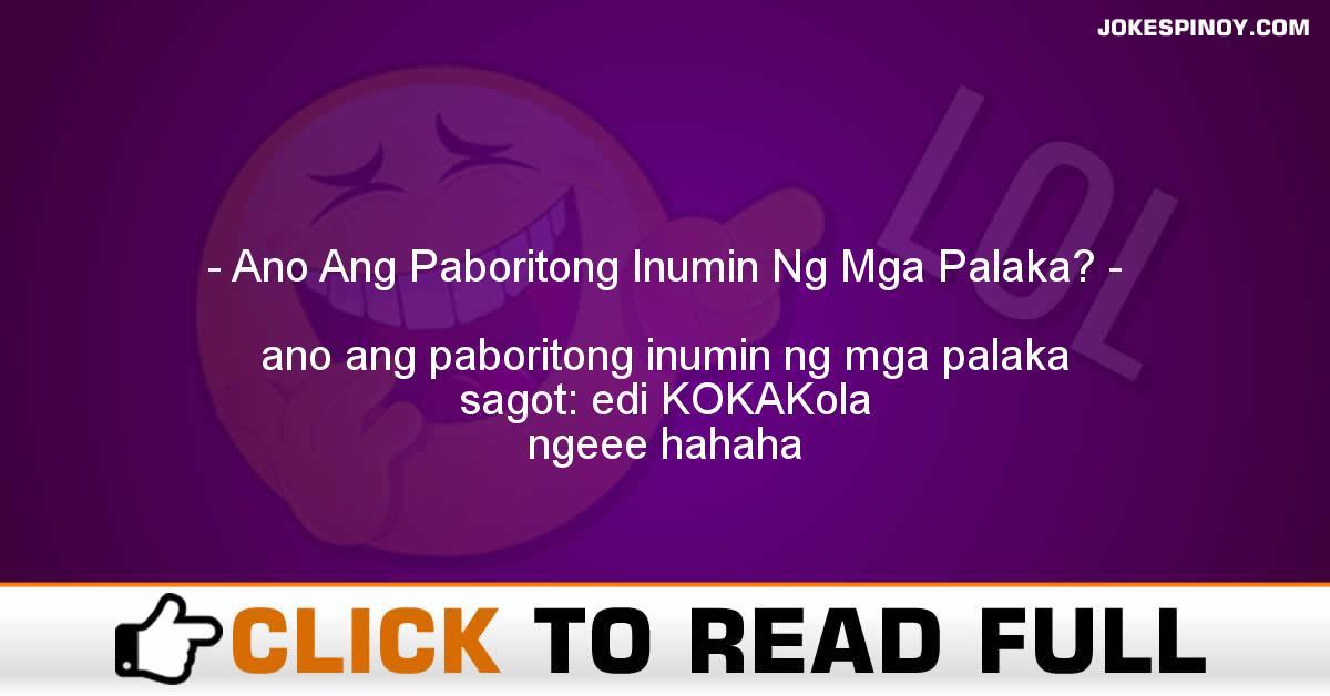 Ano Ang Paboritong Inumin Ng Mga Palaka?