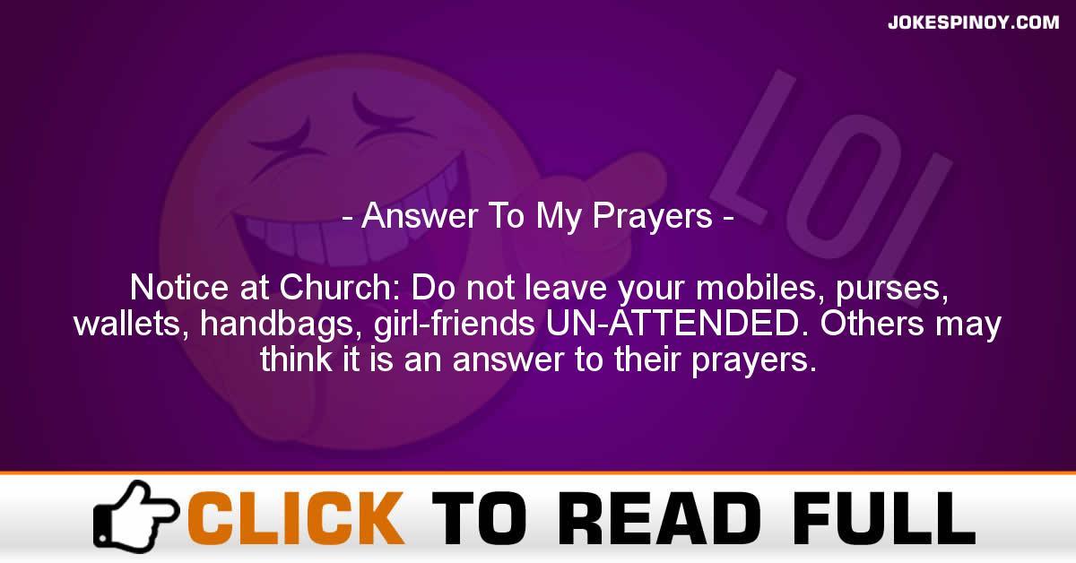 Answer To My Prayers