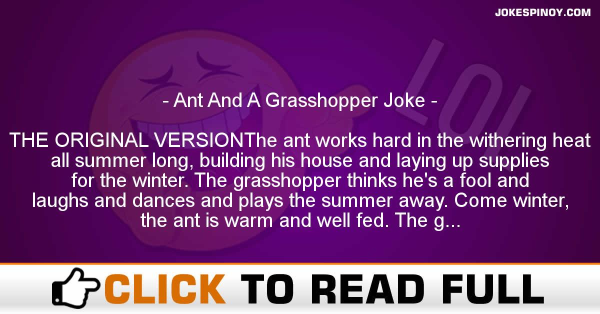 Ant And A Gra*shopper Joke