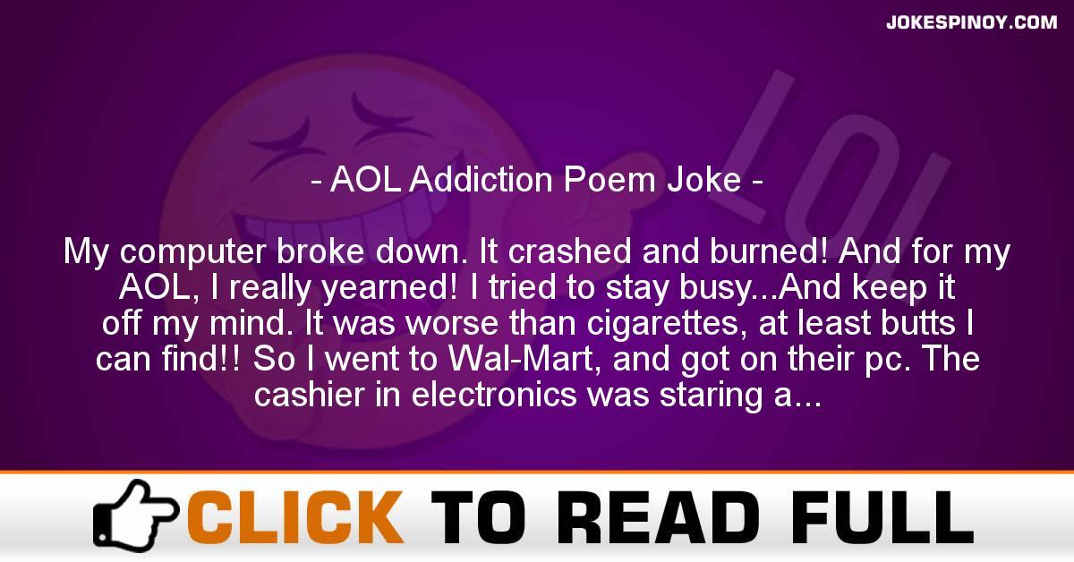 AOL Addiction Poem Joke