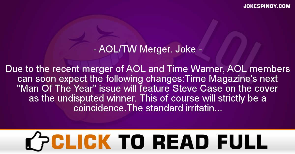 AOL/TW Merger. Joke