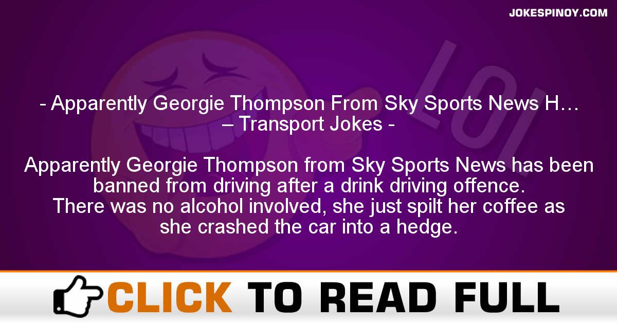 Apparently Georgie Thompson From Sky Sports News H… – Transport Jokes
