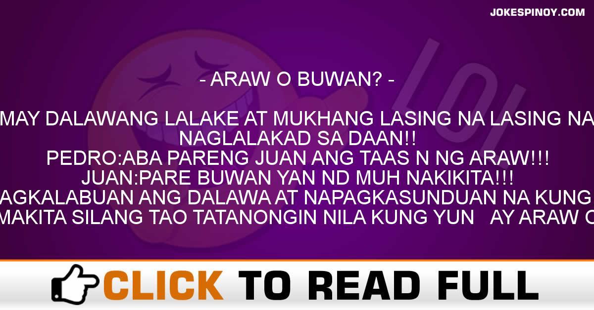 ARAW O BUWAN?