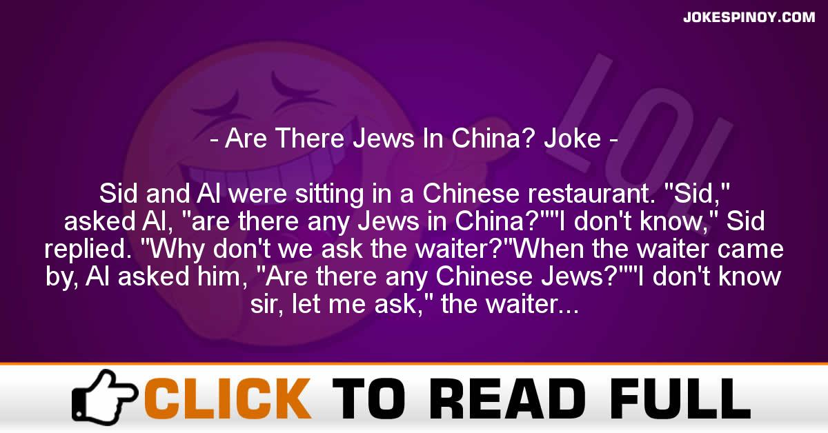 Are There Jews In China? Joke