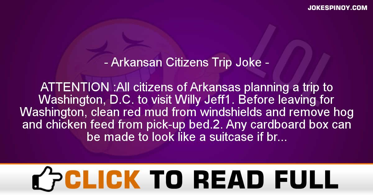 Arkansan Citizens Trip Joke