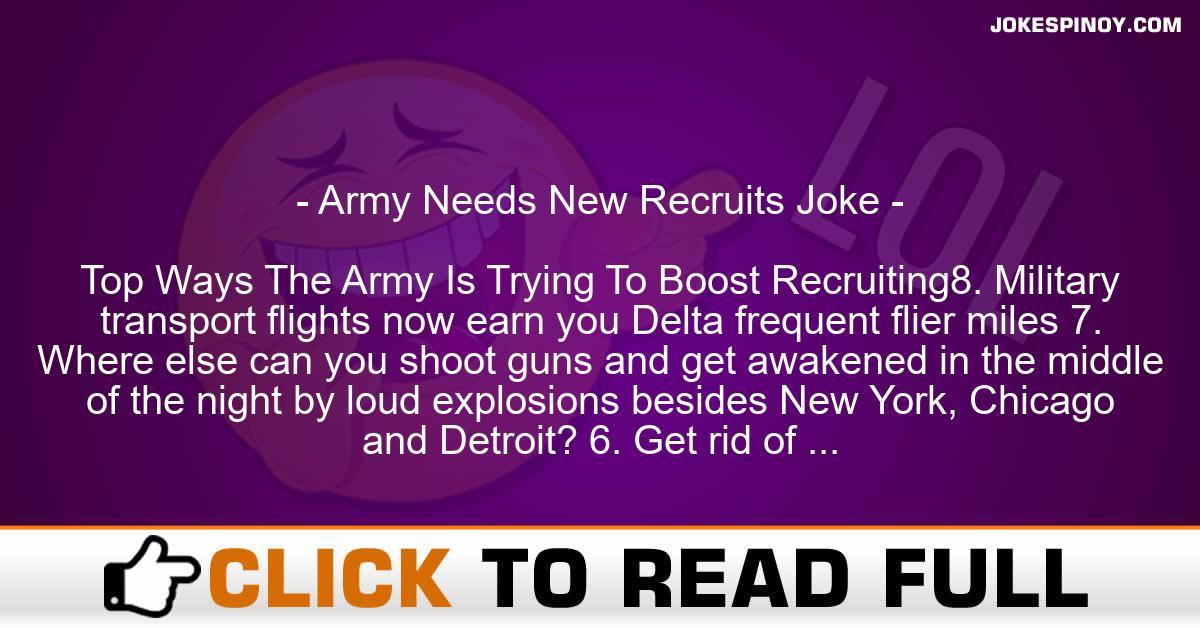 Army Needs New Recruits Joke