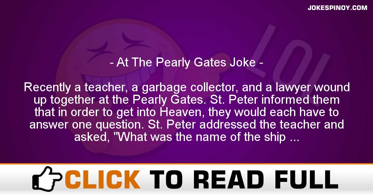 At The Pearly Gates Joke