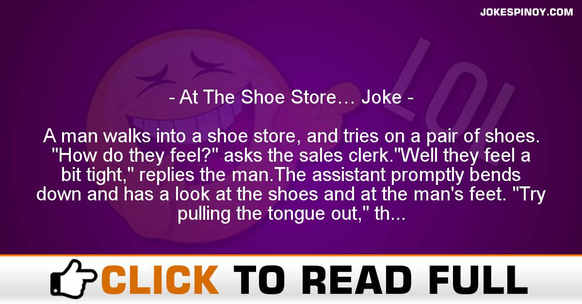At The Shoe Store… Joke