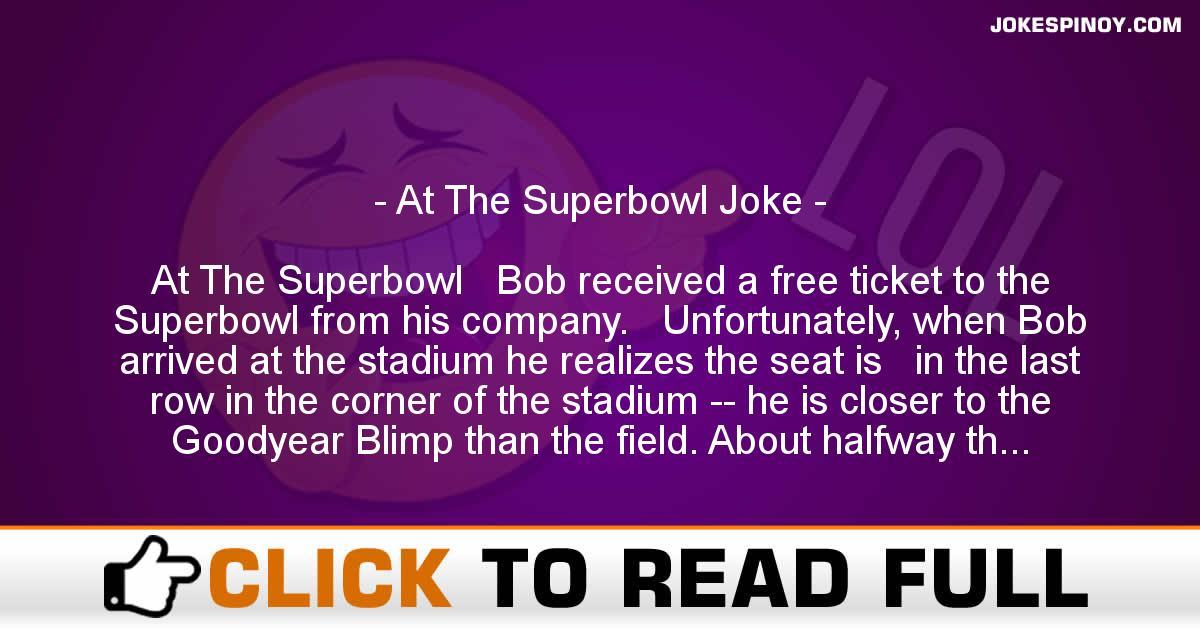 At The Superbowl Joke