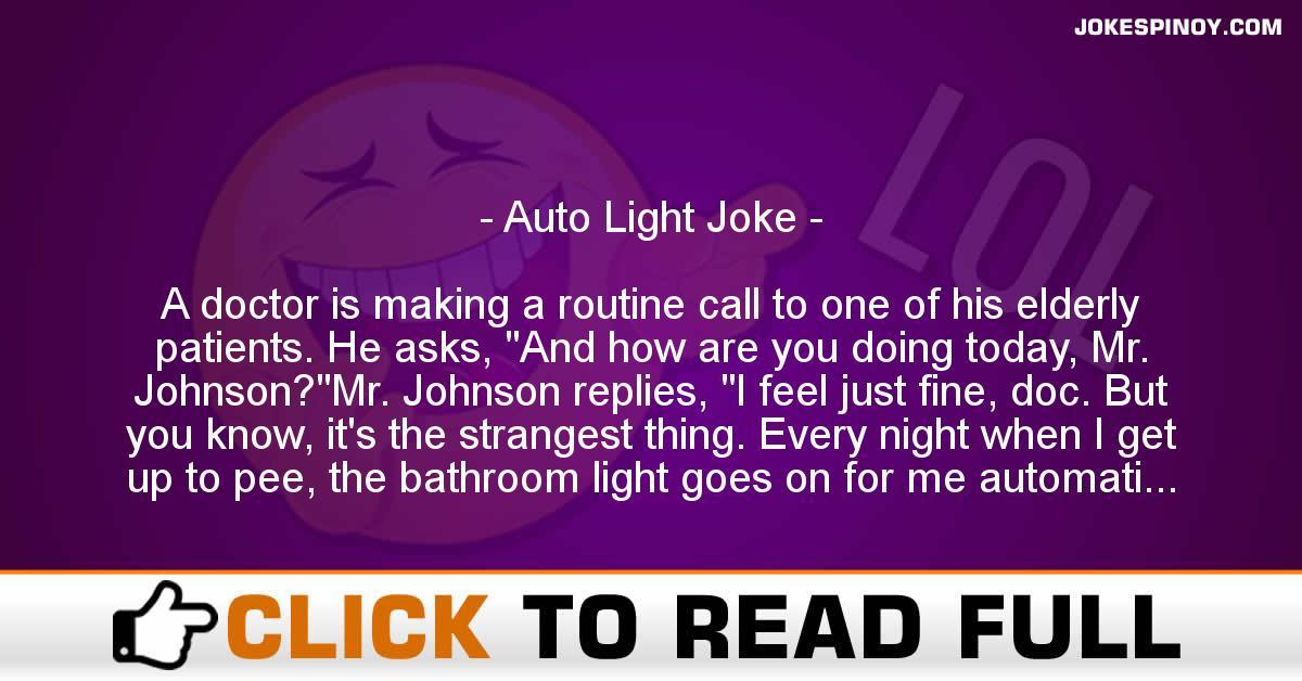 Auto Light Joke