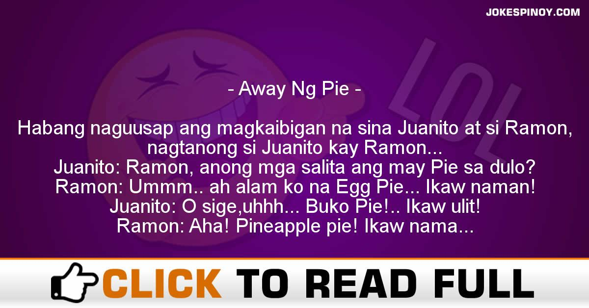 Away Ng Pie