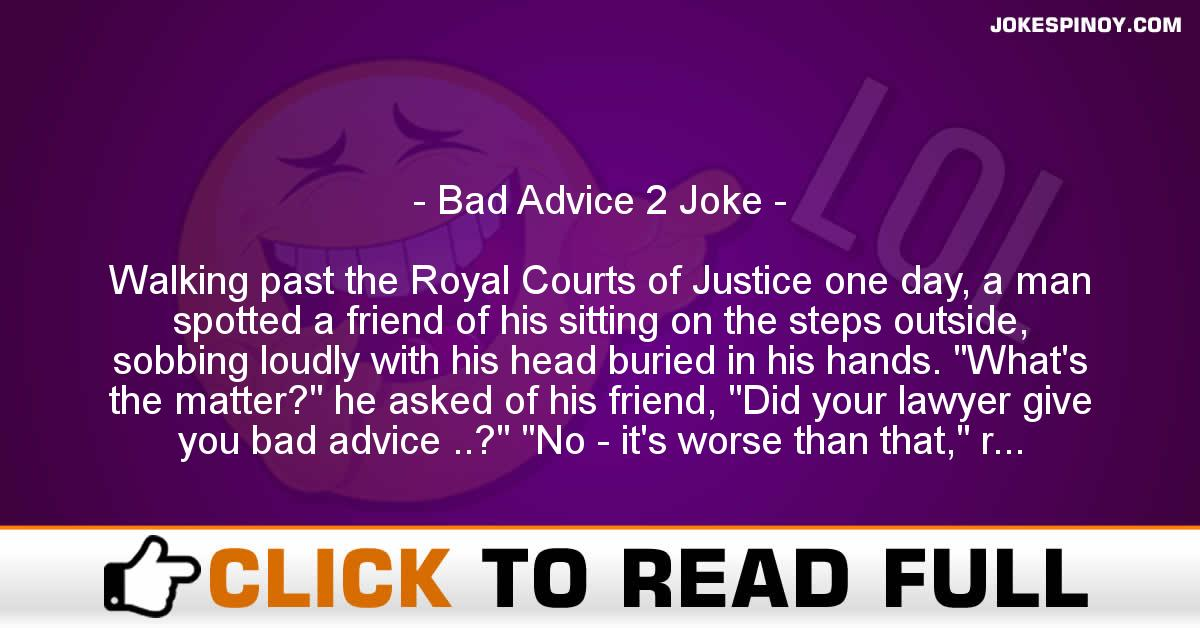 Bad Advice 2 Joke